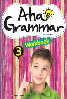 Aha! Grammar 3 Workbook