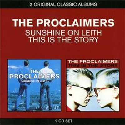 Proclaimers - 2 Original Classic Albums (Sunshine On Leith + This Is The Story)