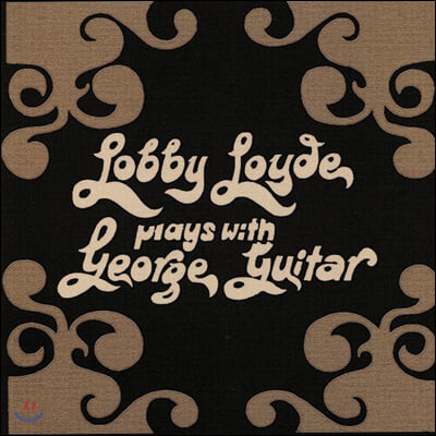 Lobby Loyde (로비 로이드) - Plays With George Guitar [LP]