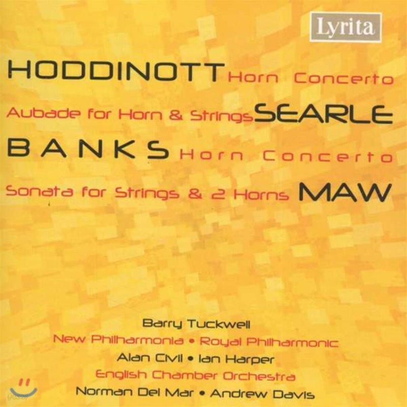 Barry Tuckwell 알룬 호디노트 / 험프리 시얼 / 돈 뱅크스 / 니콜라스 모: 호른 협주곡 모음집 (Alun Hoddinott / Humphrey Searle / Don Banks / Nicholas Maw: Horn Concerto)