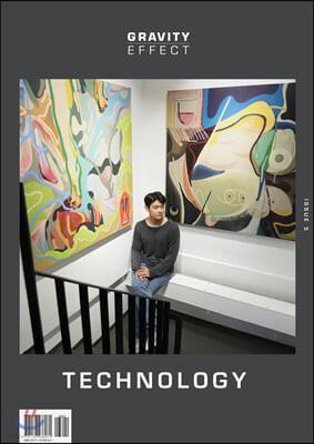 그래비티 이펙트 이슈 GRAVITY EFFECT-Issue 5 : TECHNOLOGY