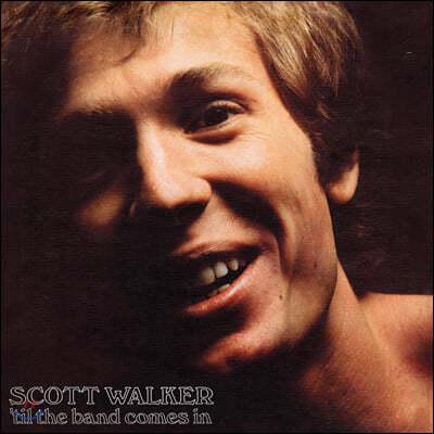 Scott Walker (스캇 워커) - 'Til The Band Comes In [LP]