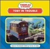 Thomas & Friends : Toby in Trouble