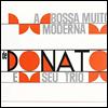 Joao Donato & Seu Trio - Bossa Muito Moderna (180G)(LP)