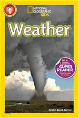 Weather (National Geographic Kids Super Readers: Level 1)