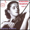 Legendary Treasures: Johanna Martzy, Vol. 2 - Johanna Martzy
