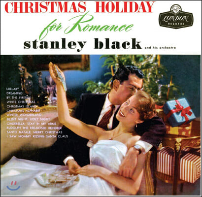 Stanley Black and His Orchestra (스탠리 블랙 오케스트라) - Christmas Holiday for Romance