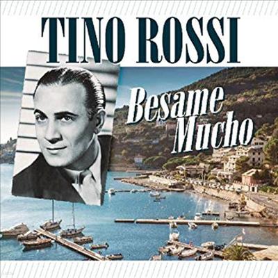 Tino Rossi - Besame Mucho (Remastered)(CD)