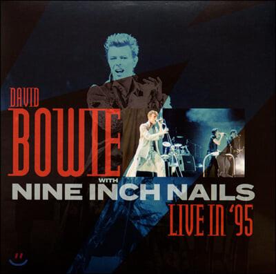 David Bowie With Nine Inch Nails (데이빗 보위 위드 나인 인치 네일스) - Live In '95 [LP]