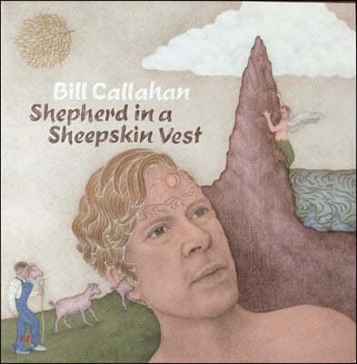 Bill Callahan (빌 캘러한) - Shepherd In A Sheepskin Vest [2LP]
