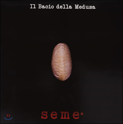 Il Bacio della Medusa (일 바시오 델시아 메두사) - Seme* [LP]