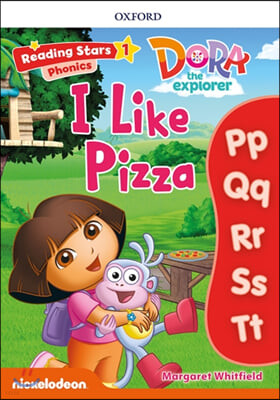 Dora Phonics : I Like Pizza