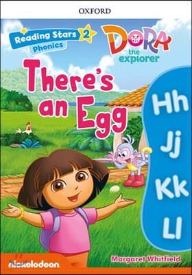 Dora Phonics : There's an Egg