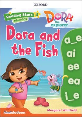 Dora Phonics : Dora and the Fish