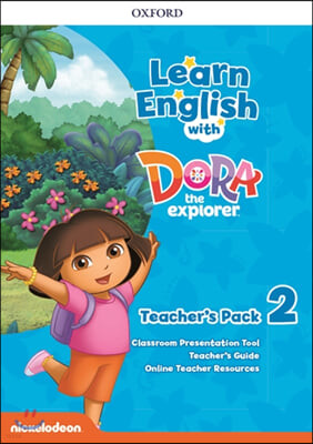 Learn English with Dora the explorer Level 2 : Teacher's Pack