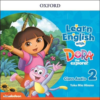 Learn English with Dora the explorer Level 2 : Audio CD
