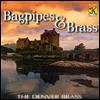 백파이프와 브라스 (Bagpipes & Brass) - Denver Brass