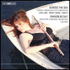 �ٴٸ� �dz'� - ��� �߱� �۰���� �÷�Ʈ ���ְ��� (Across the Sea - Chinese-American Flute Concertos) - Sharon Bezaly