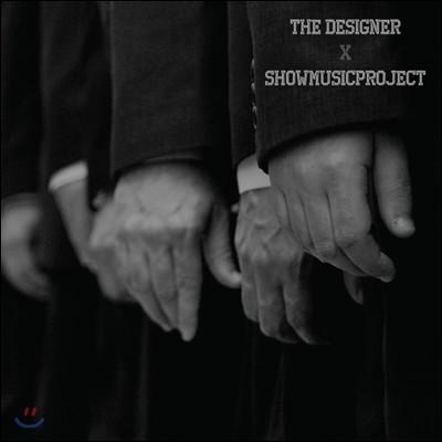 쇼뮤직 프로젝트 (Showmusic Project) - The Designer