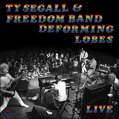 Ty Segall & Freedom Band (타이 시걸 앤 프리덤 밴드) - Deforming Lobes [LP]