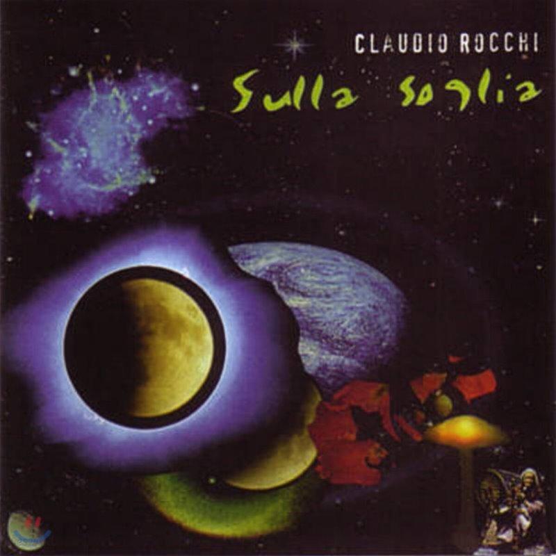 Claudio Rocchi (클라우디오 로치) - Sulla Soglia