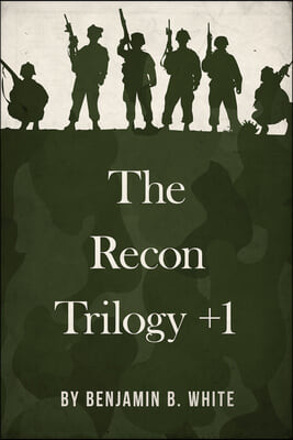 The Recon Trilogy + 1