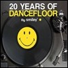 20 Years Of Dancefloor By Smiley