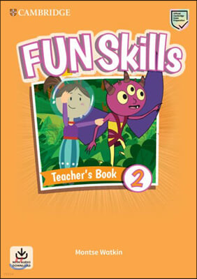 Fun Skills Level 2 Teacher's Book with Audio Download