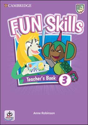 Fun Skills Level 3 Teacher's Book with Audio Download