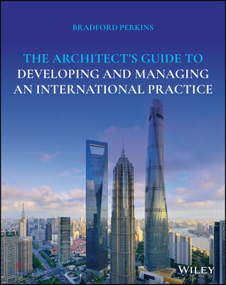 Architect's Guide to Developing and Managing an Internationa