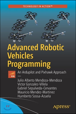 Advanced Robotic Vehicles Programming: An Ardupilot and Pixhawk Approach