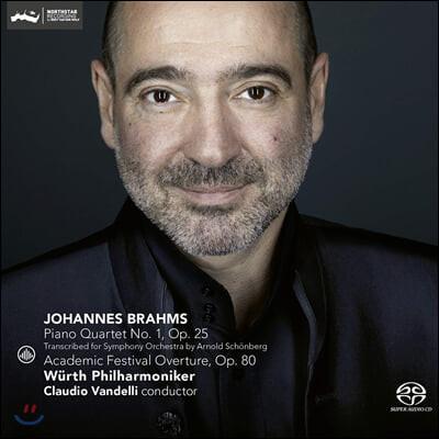 Claudio Vandelli 브람스: 피아노 4중주 1번 [관현악 버전], 대학축전 서곡 (Brahms: Piano Quartet Op.25, Academic Festival Overture)