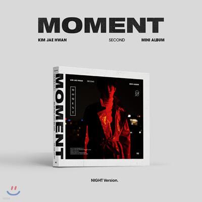 김재환 - 미니앨범 2집 : Moment [Night ver.]