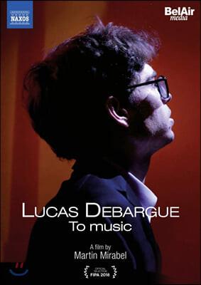 영상다큐 뤼카 드바르그-음악으로 (Lucas Debargue - To Music)