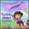 Dora the Explorer Rockin' Maraca Adventure