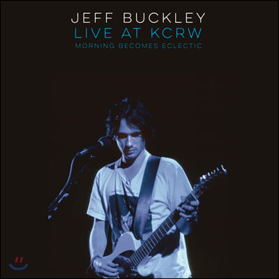 Jeff Buckley (제프 버클리) - Live At KCRW (Morning Becomes Eclectic) [LP]