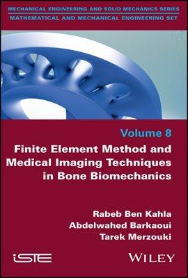 Finite Element Method and Medical Imaging Techniques in Bone Biomechanics