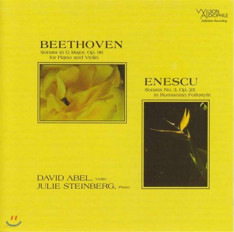 David Abel / Julie Steinberg 베토벤: 바이올린 소나타 / 에네스쿠: 소나타 3번