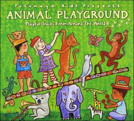 푸투마요 레이블 어린이를 위한 전 세계 음악 모음집 (Putumayo presents Animal Playground)