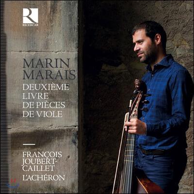 Francois Joubert-Caillet 마랭 마레: 비올라 다 감바 작품집 2권 전곡 (Marin Marais: Deuxieme livre de pieces de viole)