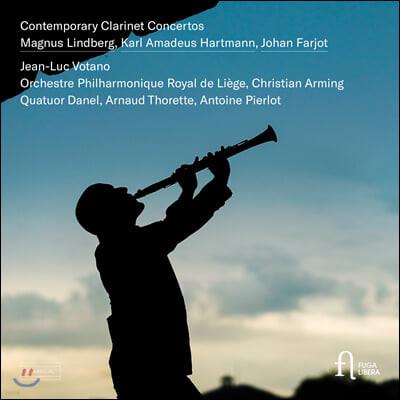Jean-Luc Votano 하르트만 / 마그누스 린드베리: 클라리넷 협주곡 (Contemporary Clarinet Concertos)