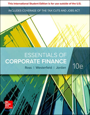 Essentials of Corporate Finance, 10/E