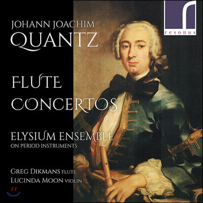 Elysium Ensemble 요한 크반츠: 플루트 협주곡 (Johann Joachim Quantz: Flute Concertos)