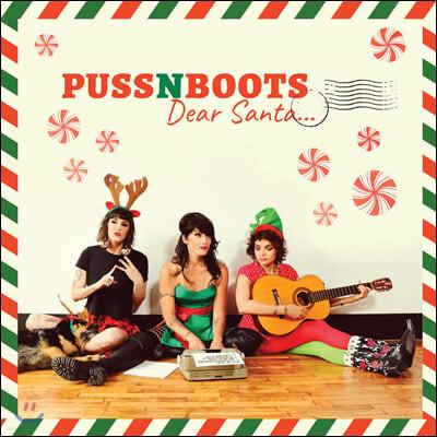 Puss N Boots (퍼스 앤 부츠) - Dear Santa... [LP]