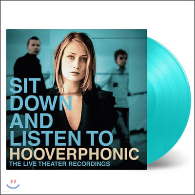 Hooverphonic (후버포닉) - Sit Down And Listen To [터키석 컬러 2LP]