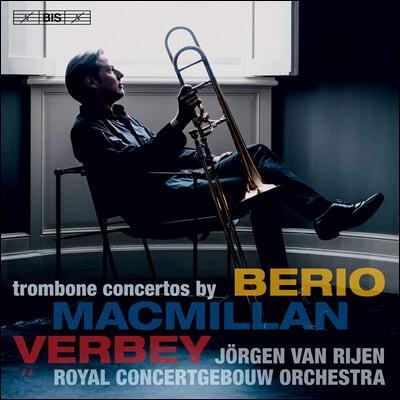 Jorgen van Rijen 요르겐 판 라이겐 트럼본 협주곡 - 루치아노 베리오 / 제임스 맥밀런 / 테오 베르베이