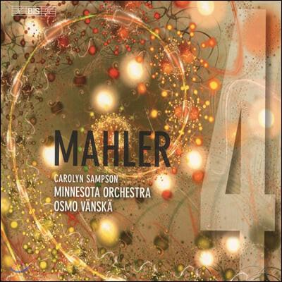 Osmo Vanska 말러: 교향곡 4번 - 오스모 벤스케 (Mahler: Symphony No. 4)