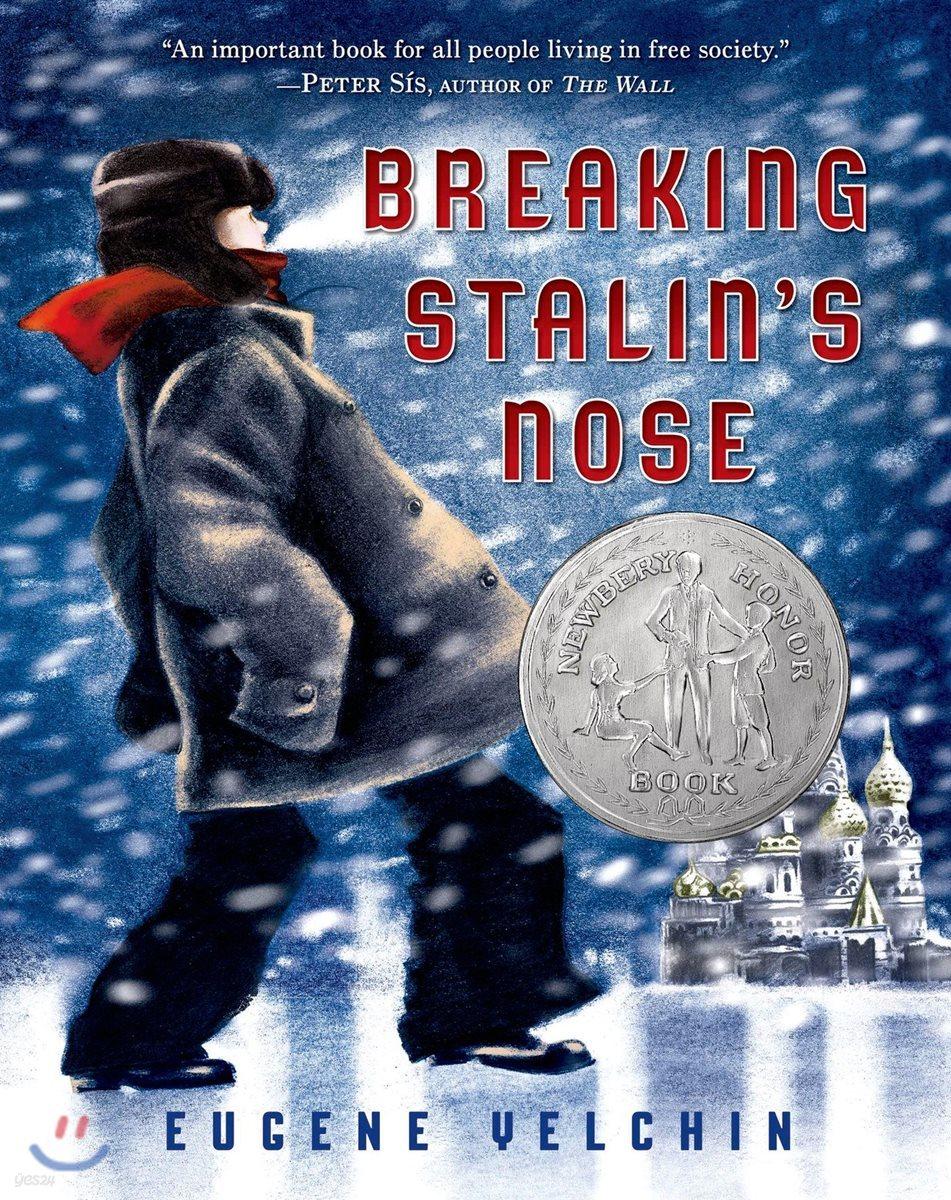 Breaking Stalin's Nose