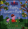 Peppa Pig: Peppa Loves The Park: A push-and-pull adventure