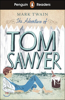 Penguin Readers Level 2: The Adventures of Tom Sawyer (ELT Graded Reader)